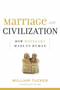 Marriage and Monogamy making Civilization better