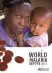 World Malaria Report 2013