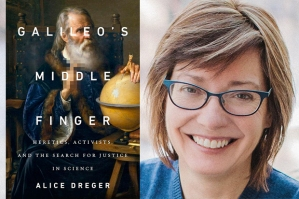 Galileos Middle Finger -  Alice Dreger - science defending the scientific method in society