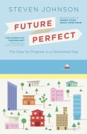 Future Perfect by Steven Johnson 2014